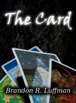 BOOK REVEAL: The Card & Frostwalker by Brandon Luffman